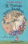 Il mondo senza bambini e altre storie - Philippe Claudel, Francesco Bruno