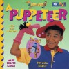 I Want to Be a Puppeteer - World Book Inc, Diane James