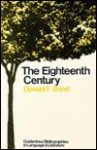The Eighteenth Century (Goldentree Bibliographies in Language and Literature) - Donald F. Bond