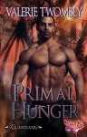 Primal Hunger (Paranormal Fantasy Romance) (Guardians, Book Three) by Valerie Twombly - Valerie Twombly