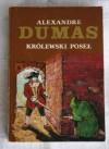 Królewski poseł - Aleksander Dumas (ojciec)