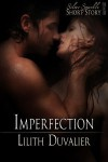 Imperfection - Lilith Duvalier
