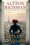 The Velvet Hours - Alyson Richman