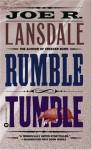 Rumble Tumble: A Hap and Leonard Novel (5) (Vintage Crime/Black Lizard) - Joe R. Lansdale