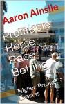 Profitable Horse Race Betting: Higher-Priced Exactas - Aaron Ainslie, George Freeman, @WoodbineMike