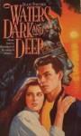 Waters Dark and Deep - Jean M. Favors