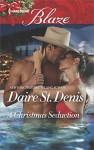 A Christmas Seduction (Harlequin Blaze) - Daire St. Denis