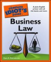 The Complete Idiot's Guide to Business Law - Cara C. Putman, J D Cara C Putman