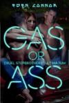 Gas or Ass - Eden Connor