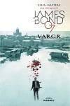 James Bond 007: Vargr #1 - Warren Ellis, Jason Masters