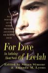 For Love of Leelah: An Anthology About Souls - Susan Simone, Amanda M Lyons