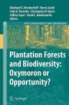 Plantation Forests And Biodiversity: Oxymoron Or Opportunity? - Eckehard G. Brockerhoff, John A. Parrotta, Jeffrey Sayer, David Leslie Hawksworth, Hervé Jactel, Christopher P. Quine