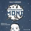 Zerbrochener Mond - Sally Gardner, Andreas Steinhöfel, HörbucHHamburg HHV GmbH