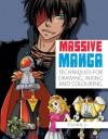 Massive Manga: Techniques for Drawing, Inking and Colouring - Yishan Li