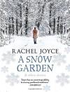 A Snow Garden and Other Stories - Rachel Joyce