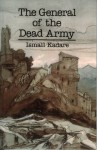 The General of the Dead Army - Ismail Kadaré