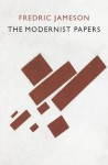 The Modernist Papers - Fredric Jameson