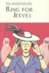Ring For Jeeves (Jeeves, #10) - P.G. Wodehouse