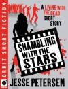 Shambling With the Stars - Jesse Petersen