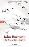 Die Spur des Teufels - John Burnside, Bernhard Robben