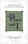 The Plague and I - Betty MacDonald