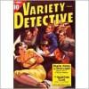 Variety Detective Magazine - August 1938 - Ralph Powers, Norman Saunders