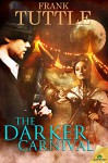 The Darker Carnival (The Markhat Files) - Frank Tuttle