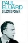 Selected Poems - Paul Éluard, Gilbert Bowen