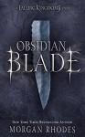 Obsidian Blade - Morgan Rhodes