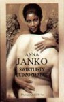 Świetlisty cudzoziemiec - Anna Janko