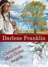 Jacob's Christmas Dream (Christian Historical Romantic Novella) (Christmas Mail Order Angels) - Darlene Franklin