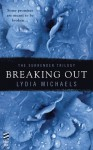 Breaking Out - Lydia Michaels