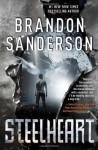 Steelheart (The Reckoners) by Sanderson, Brandon (2013) Hardcover - Brandon Sanderson