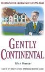 Gently Continental - Alan Hunter