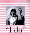 """""""I Do"""" - Susan Martin"""