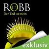 Der Tod ist mein (Eve Dallas 08) - Audible GmbH, J.D. Robb, Tanja Geke