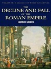 The Decline and Fall of the Roman Empire (Wordsworth) - Edward Gibbon