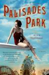Palisades Park by Brennert, Alan (2013) Paperback - Alan Brennert