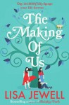 The Making of Us - Lisa Jewell