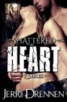 Shattered Heart - Jerri Drennen