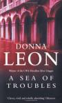 A Sea Of Troubles - Donna Leon