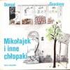 Mikołajek i inne chłopaki - René Goscinny, Jean-Jacques Sempé, Barbara Grzegorzewska