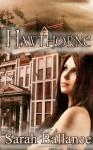 Hawthorne - Sarah Ballance