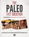 The Paleo Diet Solution - John Chatham