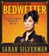 The Bedwetter - Sarah Silverman