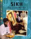 Sikh Prayer And Worship - Rajinder Singh Panesar, Anita Ganeri