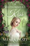 A Midsummer's Kiss (The Farthingale Series) (Volume 3) - Meara Platt