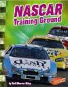 NASCAR Training Ground - Gail B. Riley, Barbara J. Fox, Betty L. Carlan