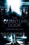 The Quantum Door - Jonathan Ballagh, Ben J. Adams, David Gatewood