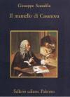 Il mantello di Casanova - Giuseppe Scaraffia